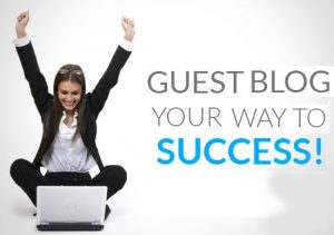 guest blogging is your way to success